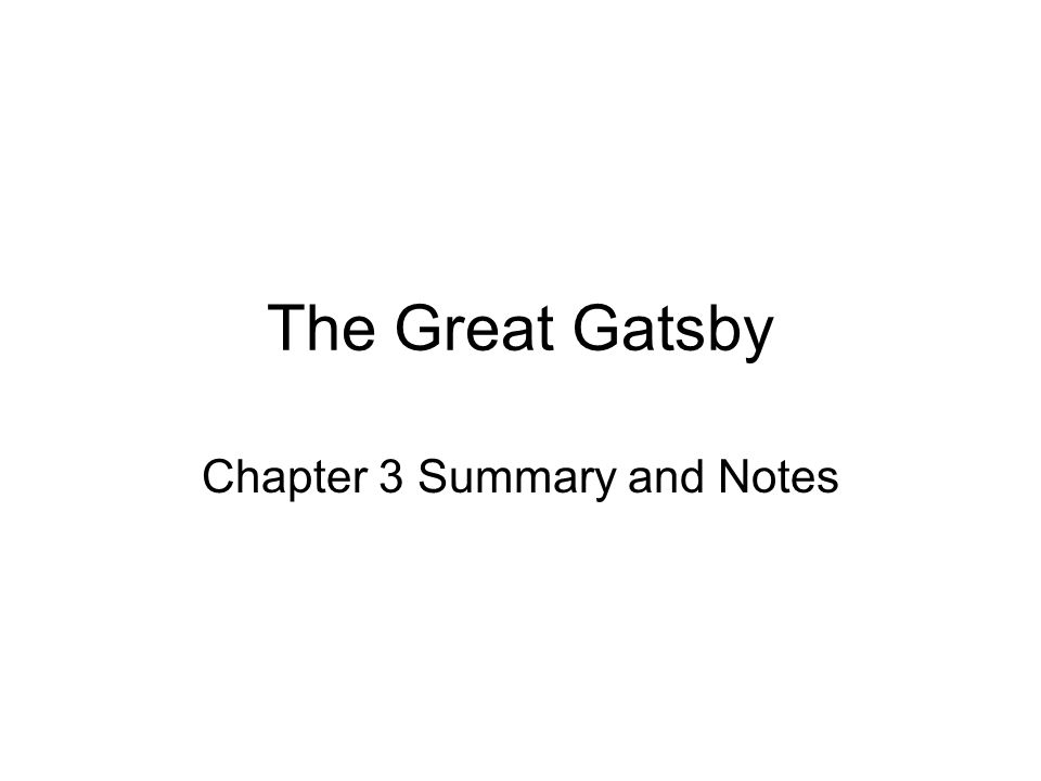 The Great Gatsby Chapter 3 Summary and Notes