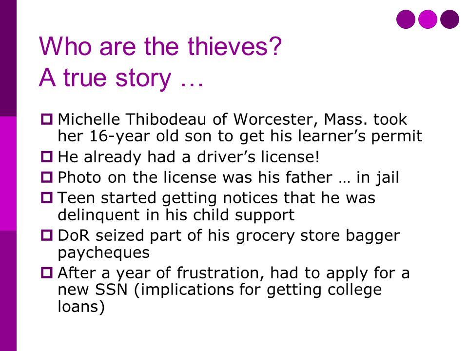 Who are the thieves. A true story …  Michelle Thibodeau of Worcester, Mass.