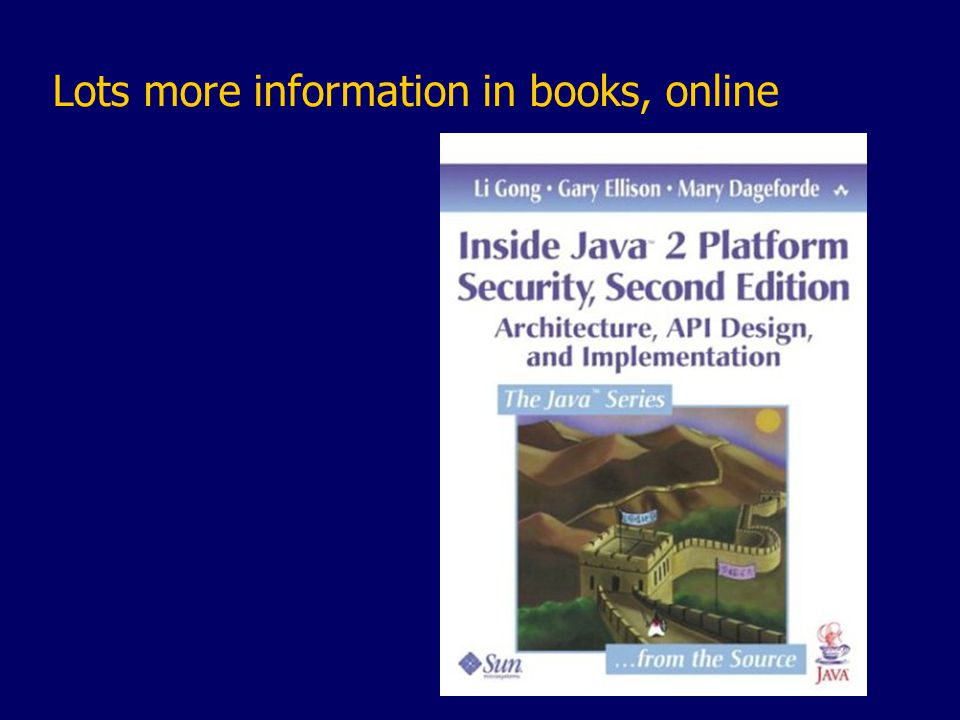Lots more information in books, online