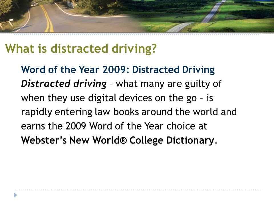 What is distracted driving.