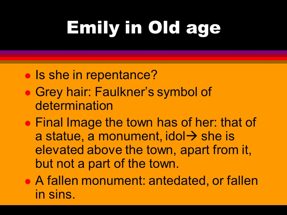 Emily in Old age l Is she in repentance.