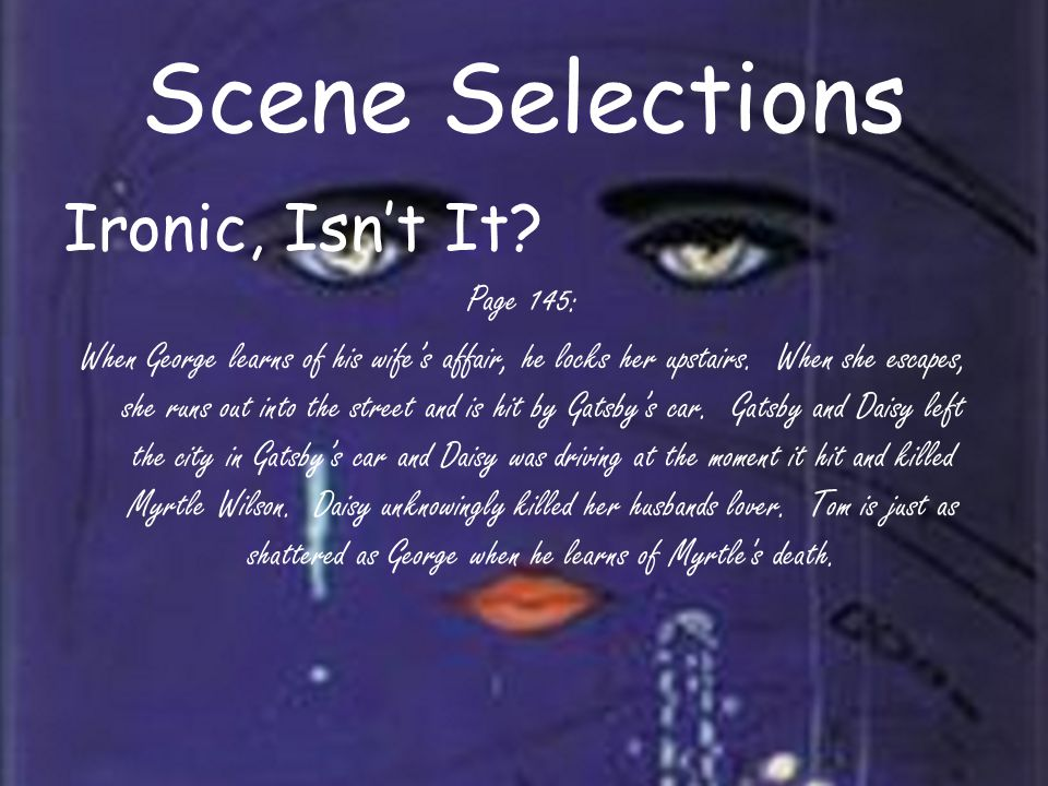 Scene Selections Ironic, Isn't It.