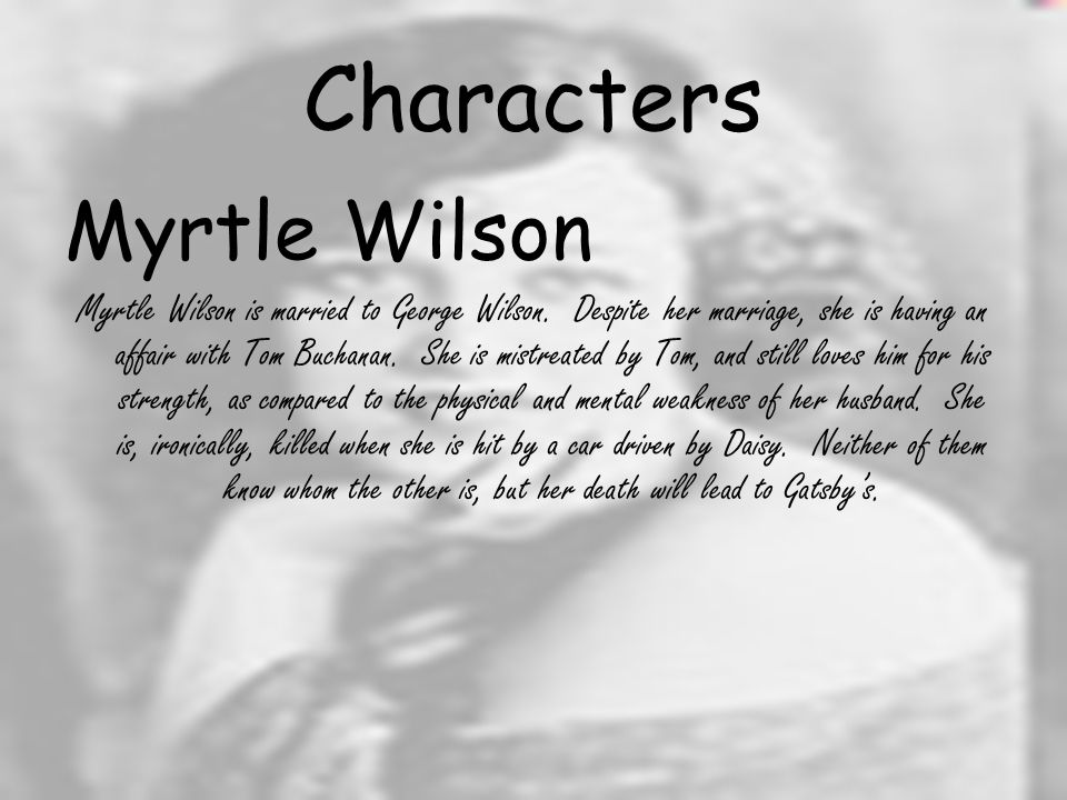 Characters George Wilson George Wilson is not a character with importance throughout the story.