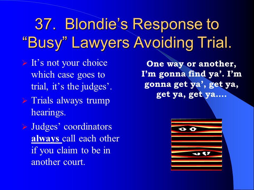 36. Blondie's Sanctions Avoidance Technique CALL ME!