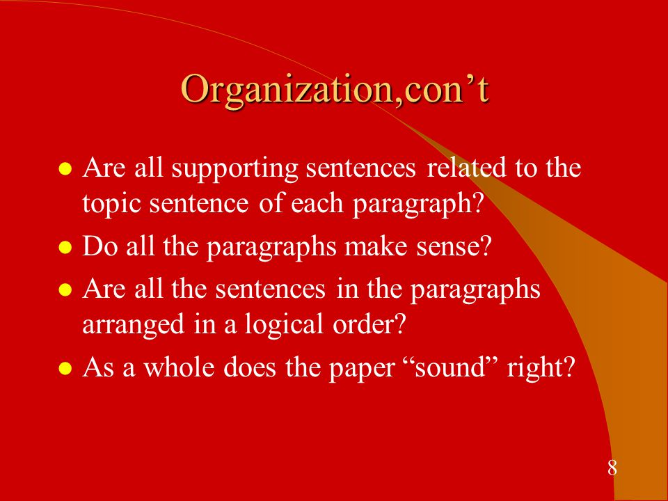 Proofreading for Grammar & Mechanics l Does each sentence have a subject and verb and make sense by themselves.