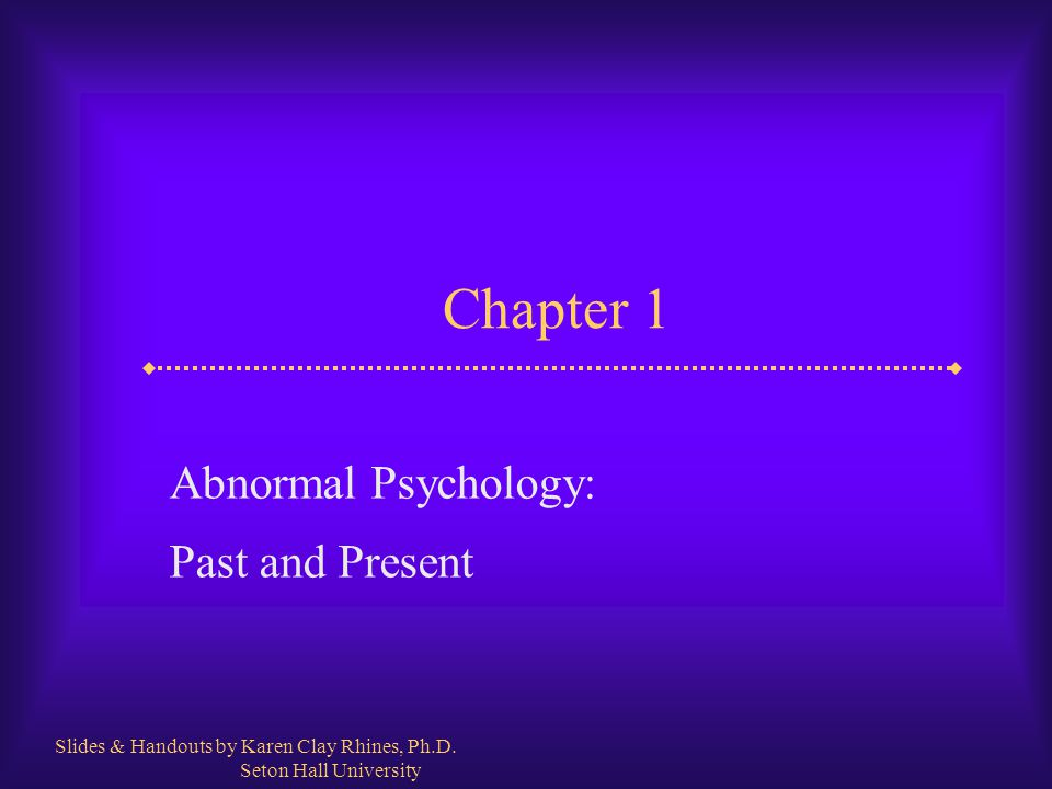 Slide 2 Abnormal Psychology: Past and Present  What is abnormal psychology.