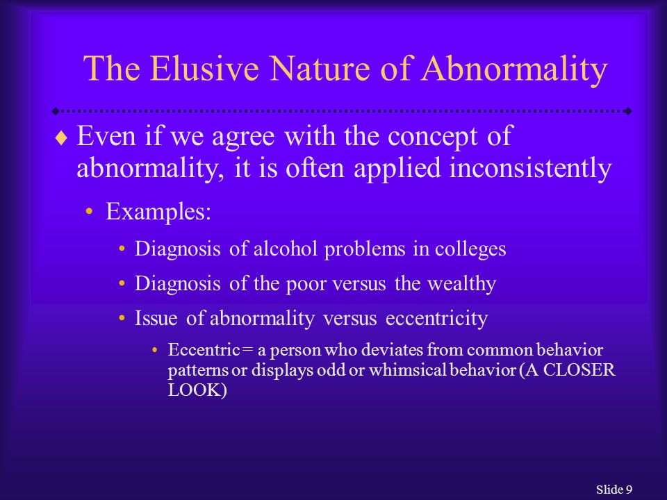 Slide 30 How Are People with Less Severe Disturbances Treated.