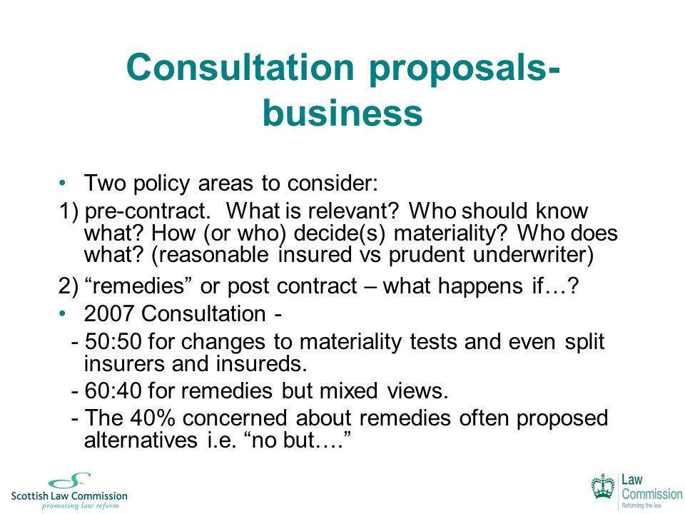 Consultation proposals- business Two policy areas to consider: 1) pre-contract.