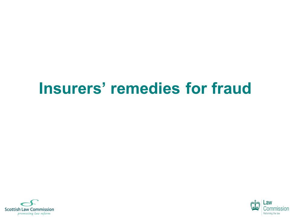 Insurers' remedies for fraud
