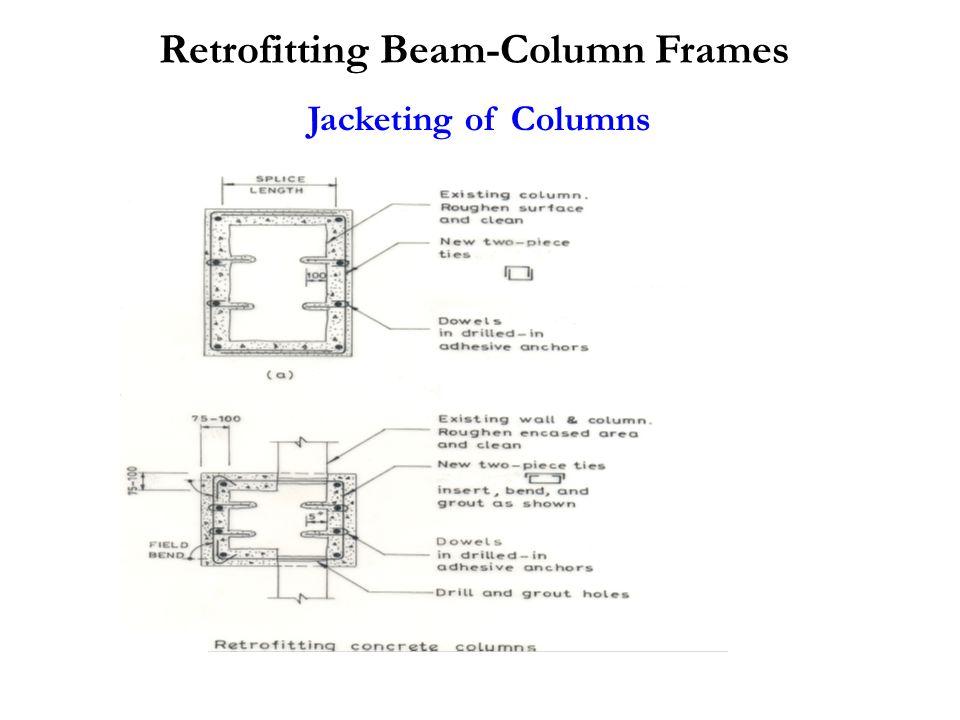 Jacketing of Columns Retrofitting Beam-Column Frames