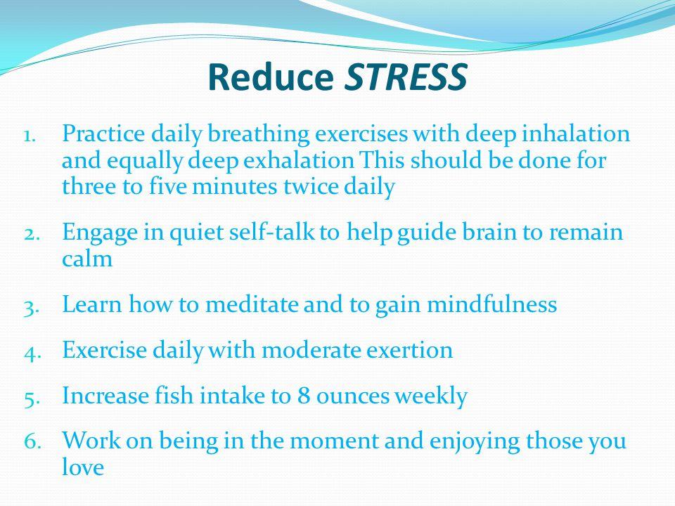 Reduce STRESS 1.
