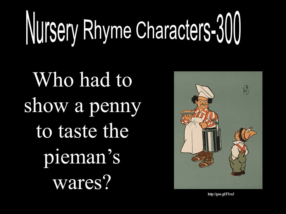 Who had to show a penny to taste the pieman's wares? http://goo.gl/FIvoJ