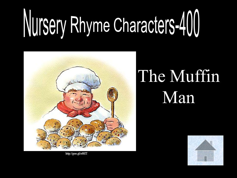 The Muffin Man http://goo.gl/s68IT