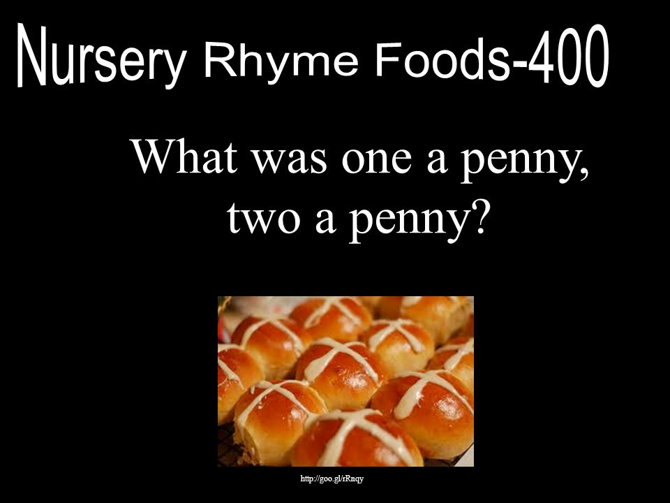 What was one a penny, two a penny? http://goo.gl/rRnqy