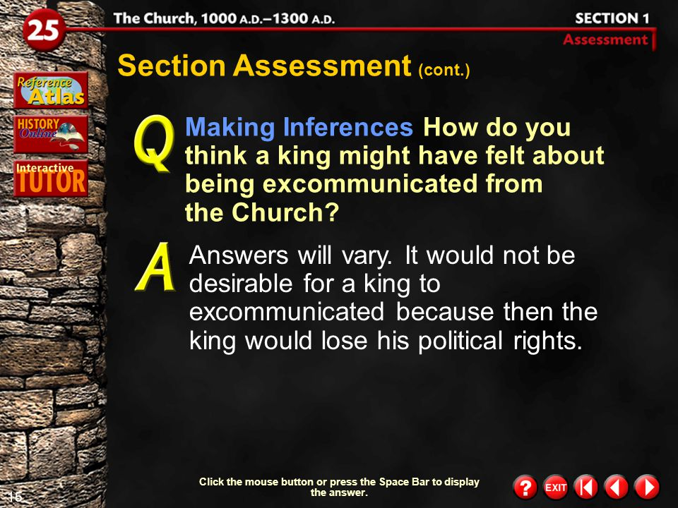 14 Section 1-Assessment 1 Section Assessment What part did parish priests play in government? They were expected to tell the people to respect the kin
