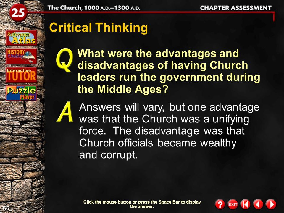 65 Chapter Assessment 8 How did the Crusades affect the power of western Europe's kings? They increased the kings' authority. Understanding the Main I