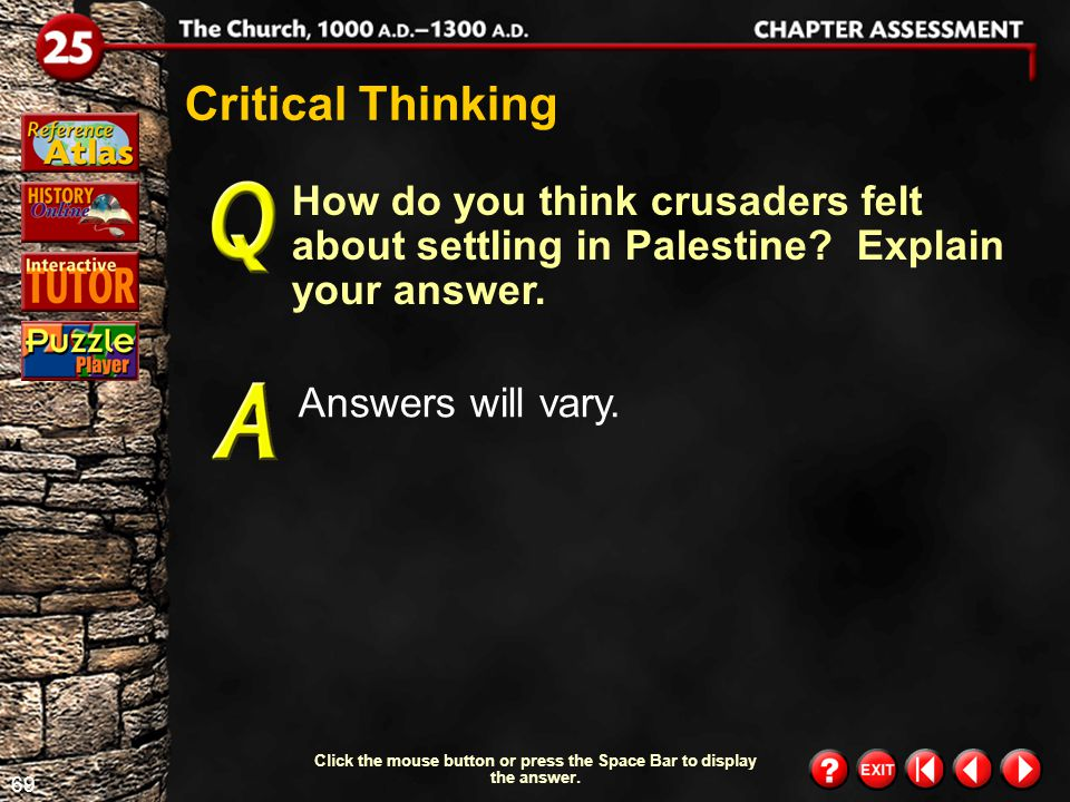 68 Chapter Assessment 11 How would you have responded to Urban II's call for a crusade.
