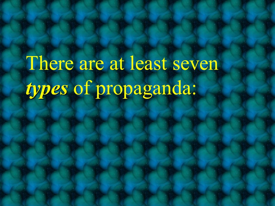 PROPAGANDA: information that is spread for the purpose of promoting some cause