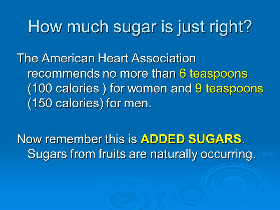 How much sugar is just right.