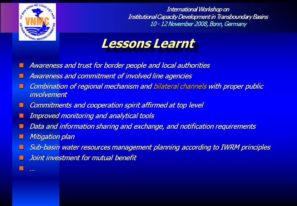International Workshop on Institutional Capacity Development in Transboundary Basins 10 - 12 November 2008, Bonn, Germany Lessons Learnt Awareness and
