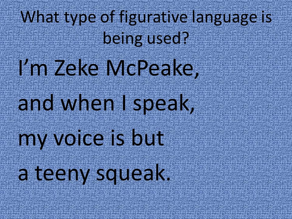 What type of figurative language is being used.