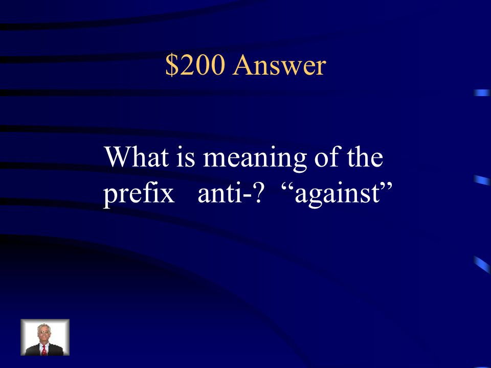 $200 Answer What is a suffix?