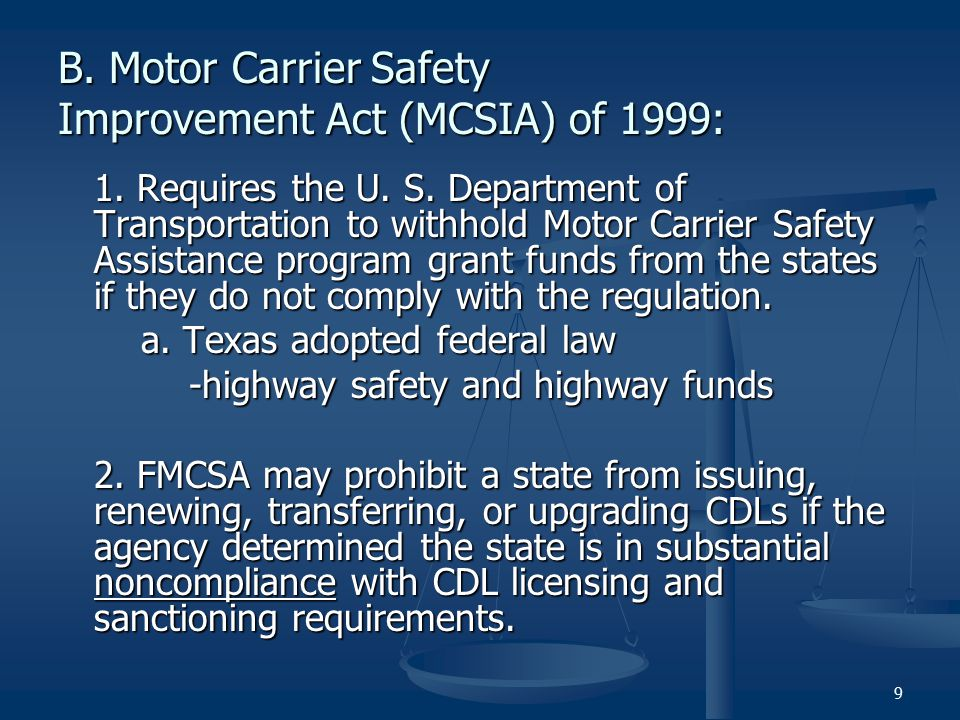 B. Motor Carrier Safety Improvement Act (MCSIA) of 1999: 1.
