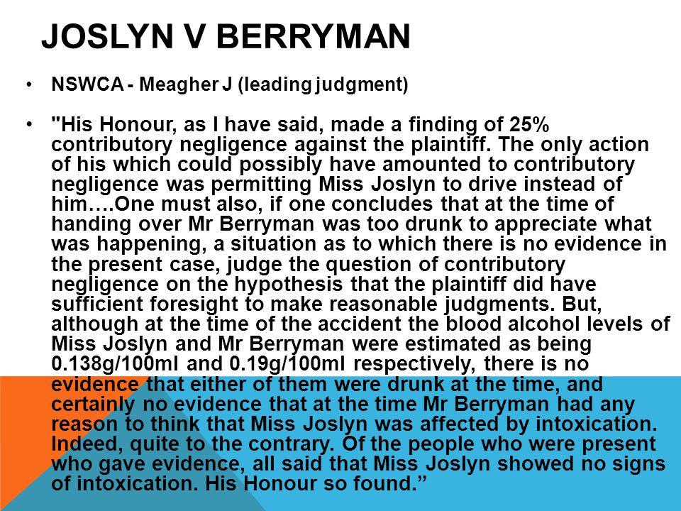 JOSLYN V BERRYMAN NSWCA - Meagher J (leading judgment)