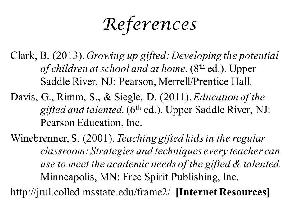 References Clark, B. (2013).