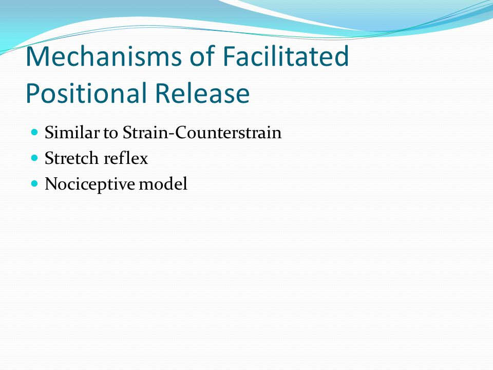 Mechanisms of Facilitated Positional Release Similar to Strain-Counterstrain Stretch reflex Nociceptive model