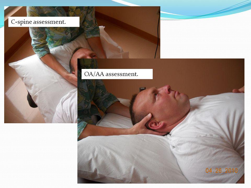 C-spine assessment. OA/AA assessment.