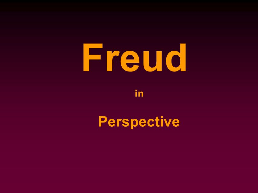 in Perspective Freud