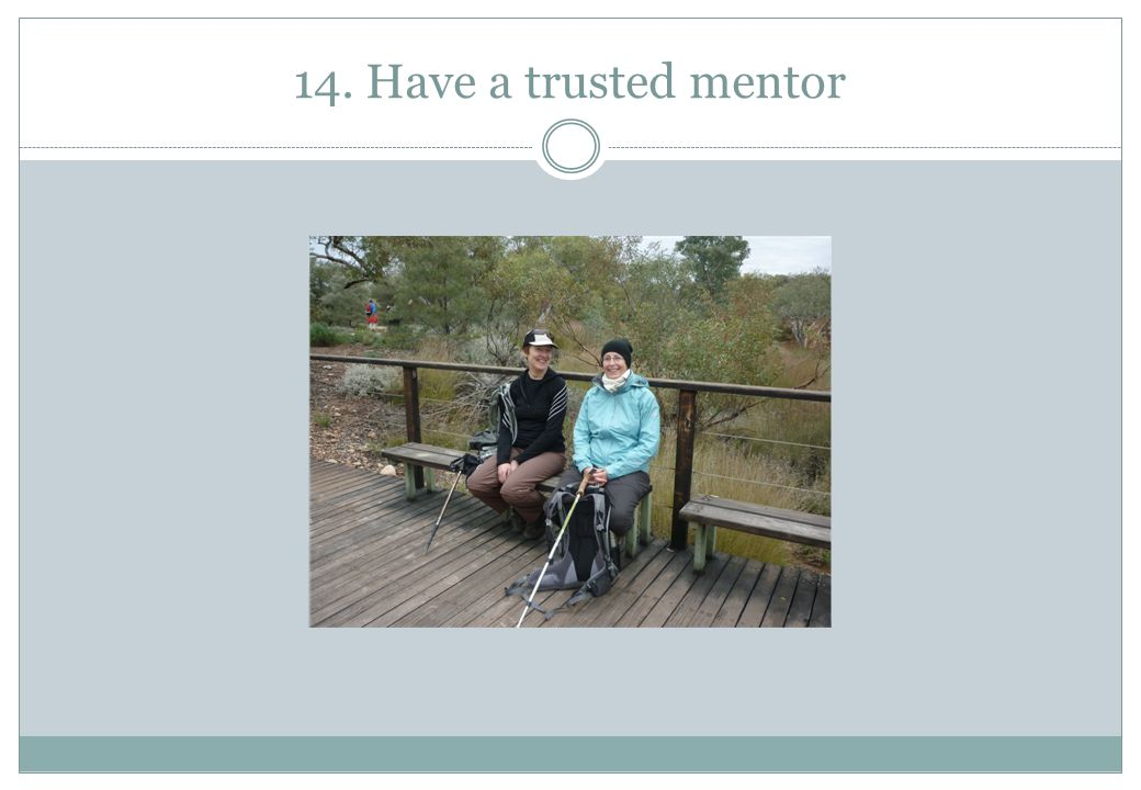 14. Have a trusted mentor