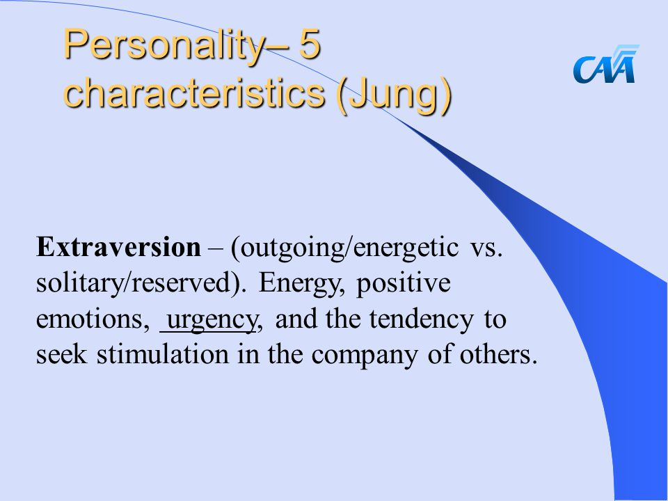 Extraversion – (outgoing/energetic vs. solitary/reserved).