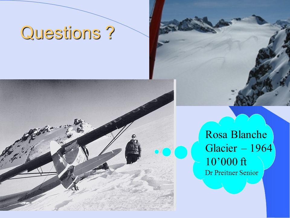 Rosa Blanche Glacier – 1964 10'000 ft Dr Preitner Senior Questions