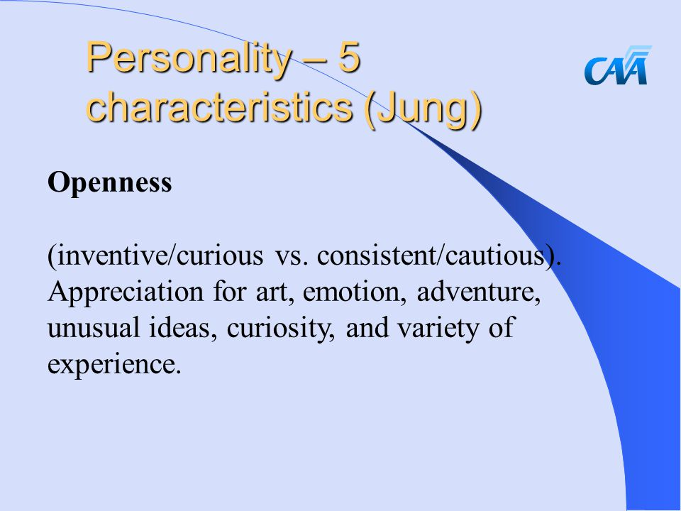 Openness (inventive/curious vs. consistent/cautious).