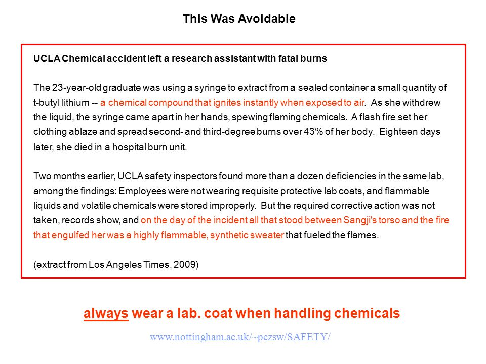 This Was Avoidable UCLA Chemical accident left a research assistant with fatal burns The 23-year-old graduate was using a syringe to extract from a se