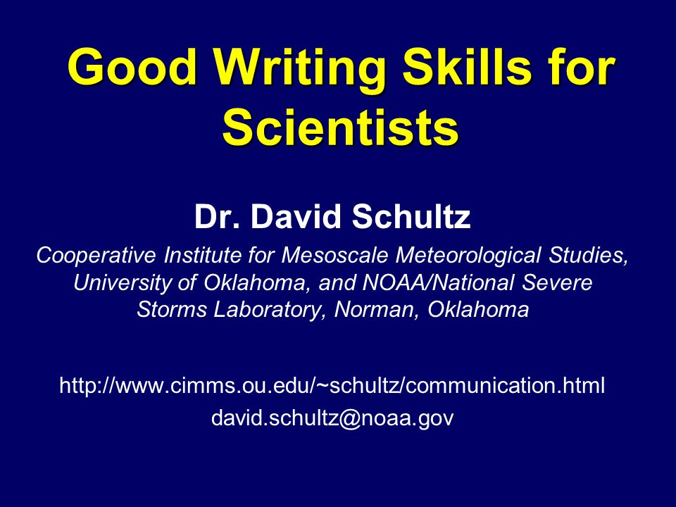 Good Writing Skills for Scientists Dr.
