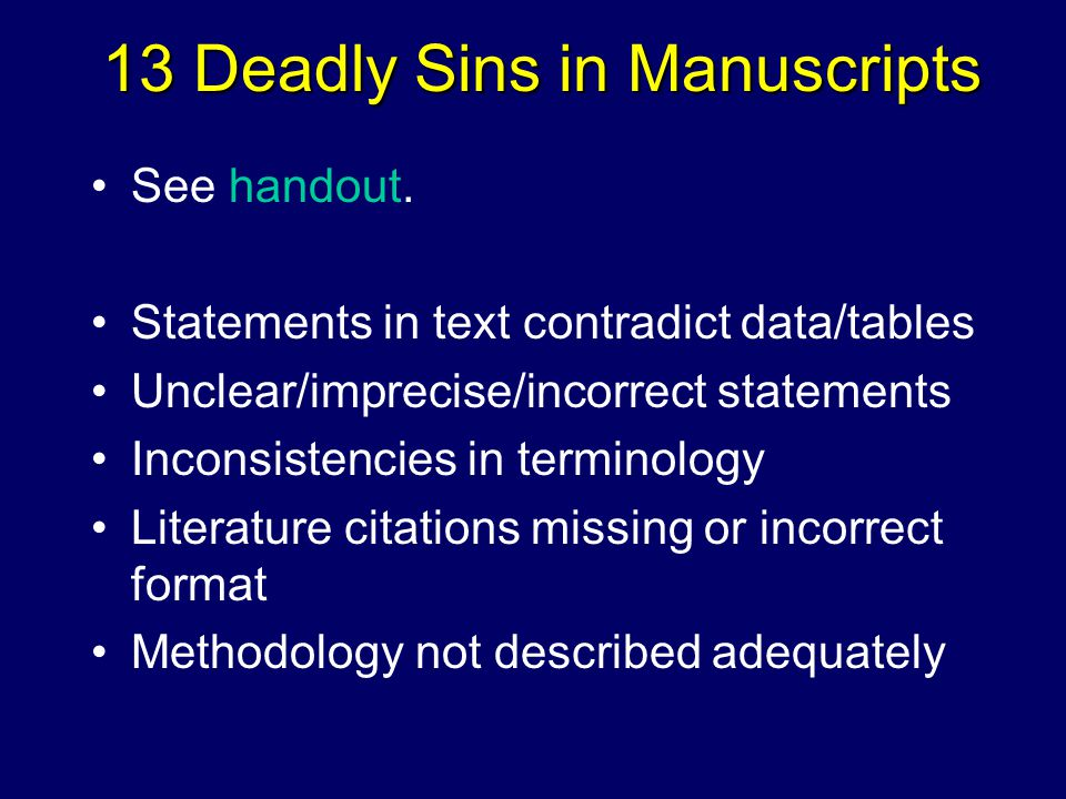 13 Deadly Sins in Manuscripts See handout.