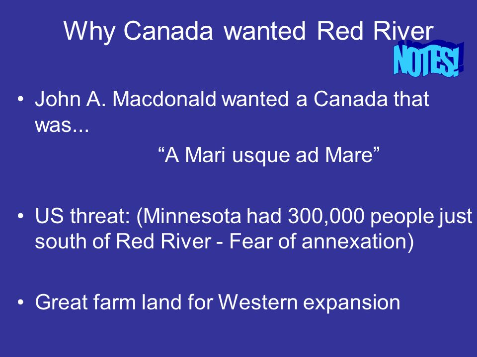 POP QUIZ 1 Who was Louis Riel.2 What did the Metis people want.