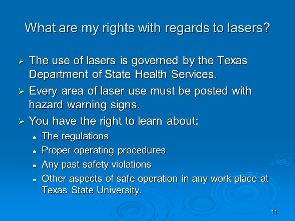 11 What are my rights with regards to lasers.