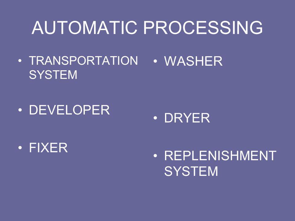 AUTOMATIC PROCESSING TRANSPORTATION SYSTEM DEVELOPER FIXER WASHER DRYER REPLENISHMENT SYSTEM