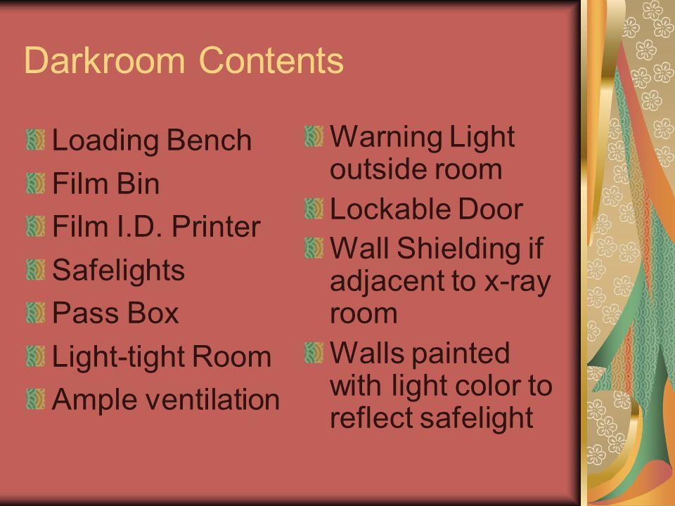 Darkroom Contents Loading Bench Film Bin Film I.D.