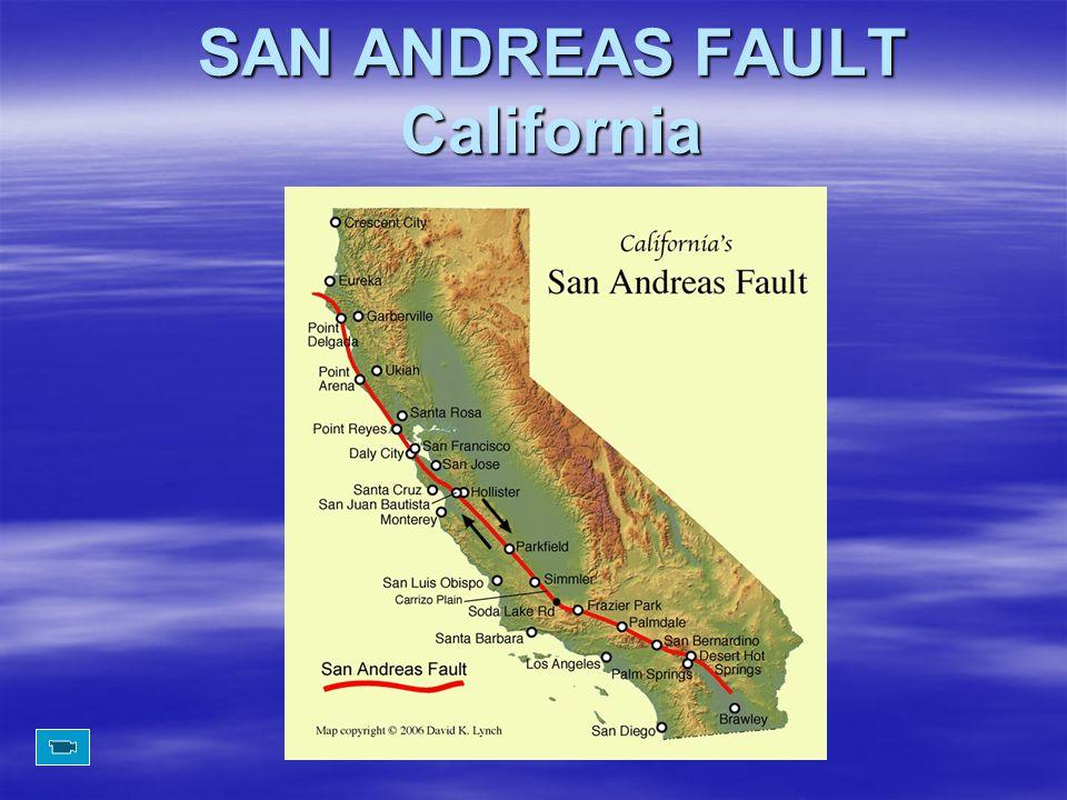 SAN ANDREAS FAULT California