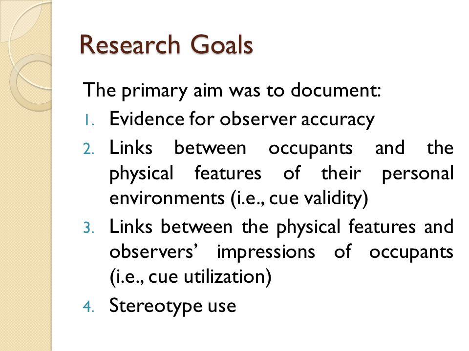 Research Goals The primary aim was to document: 1.