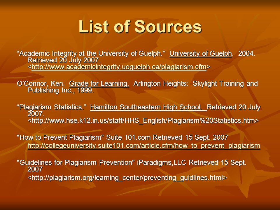 List of Sources Academic Integrity at the University of Guelph. University of Guelph.