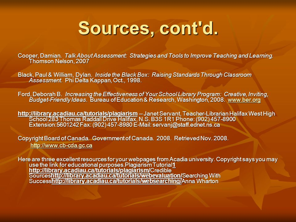 Sources, cont d. Cooper, Damian.