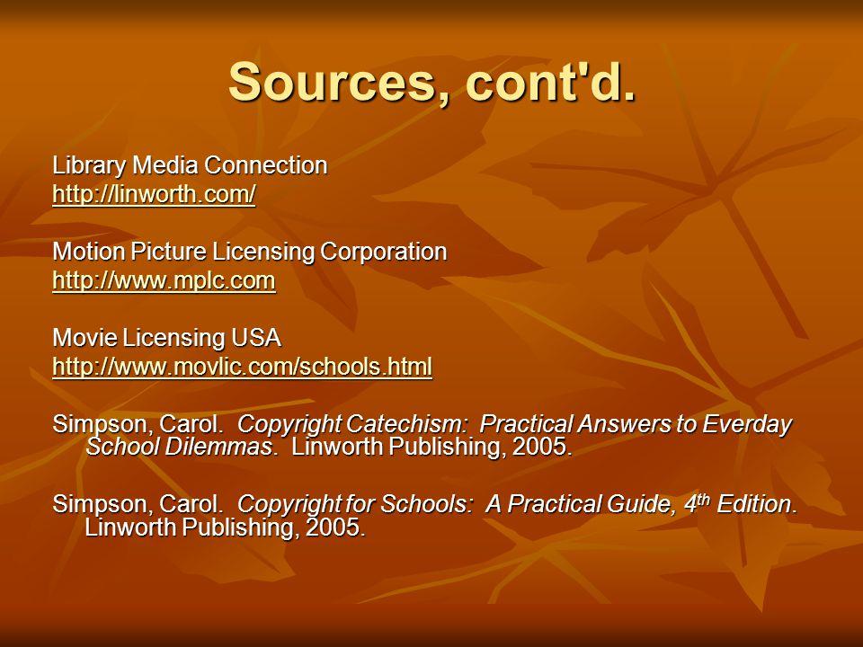 Sources, cont d.