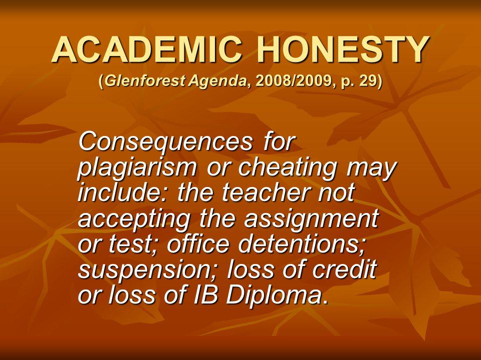 ACADEMIC HONESTY (Glenforest Agenda, 2008/2009, p.