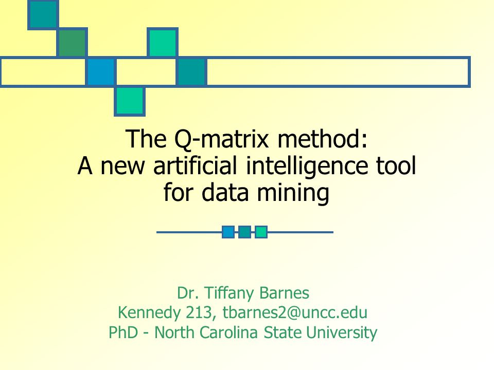 Sep 10, 2004The Q-matrix method 32 How the model works-2 Student takes quiz Assigned to state with nearest IDR Error determined from difference between IDR & response, Q-matrix Q-matrices varied until error over all students is minimized